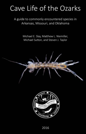 Cave Life of the Ozarks: A guide to commonly encountered species in Arkansas, Missouri, and Oklahoma - Product Image