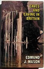 Caves and Caving in Britain - Product Image