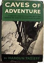 Caves of Adventure; A personal Account of Danger, Death and Discovery far Beneath the Surface of the Earth - Product Image