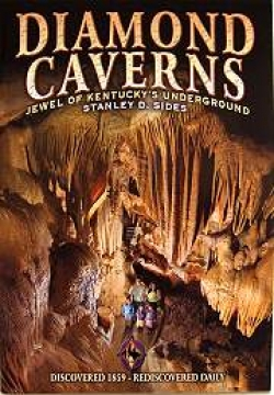 Diamond Caverns: Jewel of Kentucky's Underground - Product Image