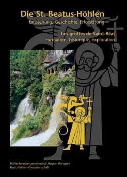 Die St. Beatus-Hohlen: Enstehung, Geschichte, Erforschung - Product Image