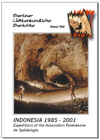 Indonesia 1985-2001. Expeditions of the Association Pyreneenne de Speleologie..   BHB  Volume 59 - Product Image