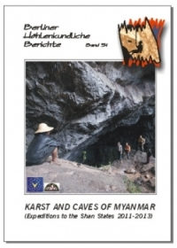 Karst and Caves of Myanmar (Expeditions to the Shan States 2011-2013) .BHB Volume 51 Special Order - Product Image
