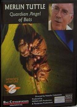 Merlin Tuttle: Guardian Angel of Bats DVD - Product Image