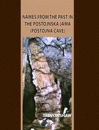 Names From The Past In Postojnska Jama (Postojna Cave) - Product Image