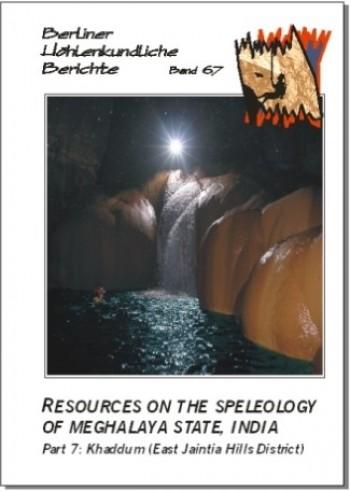 Resources on the Speleology of Meghalaya State, India. Part 7: Khaddum (East Jaintia Hills District) BHB Volume 67 - Product Image