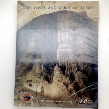 The Caves and Karst of Texas (1994) SOLD - Product Image