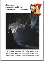 The Unknown North of Laos. (Part 6 - 2014-2015: Karst and Caves of the Provinces Luang Prabang, Houaphan, Oudomxay and Xieng Khouang).  BHB  Volume 63 - Product Image