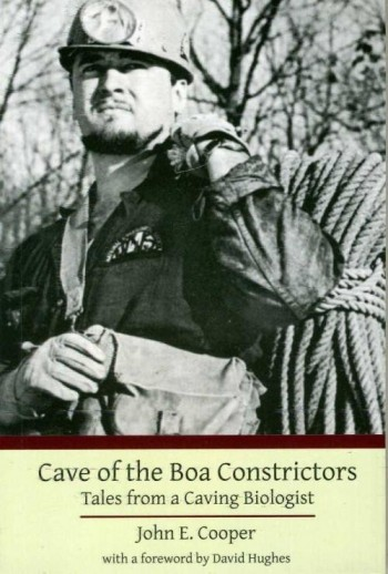 Cave Of The Boa Constrictors Tales from A Caving Biologist - Product Image