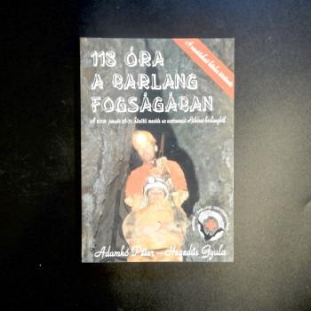 118 Ora A Barlang Fogsagaban, 2002, Cave rescue in Hungary - Product Image
