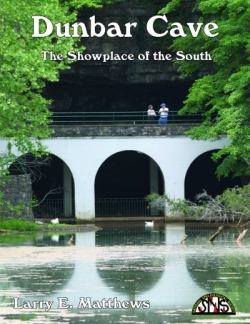 Dunbar Cave: Showplace of the South (2nd Edition) - Product Image