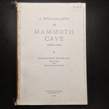 A Bibliography of Mammoth Cave 1798-1949 Photocopy, bound. - Product Image