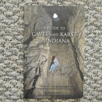 A Guide to Caves and Karst of Indiana by Samuel S. Frushour, pb, 2012 - Product Image