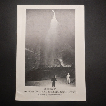 A History of Gaping Gill and Ingleborough Cave - Product Image