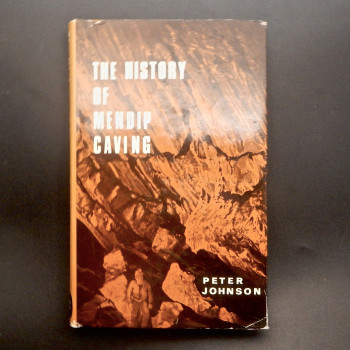 A History of Mendip Caving by Peter Johnson - Product Image