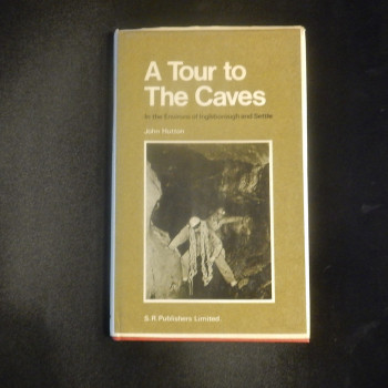 A Tour to the Caves ; In the Environs of Ingleborough and Settle  - Product Image
