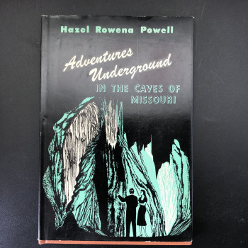 Adventures Underground in the Caves of Missouri - Product Image