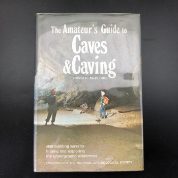 Amateur's Guide to Caves and Caving  - Product Image