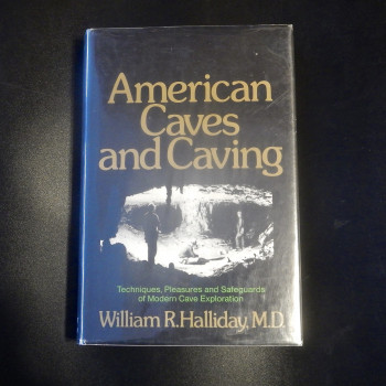 American Caves and Caving by William R. Halliday,1st ed  - Product Image