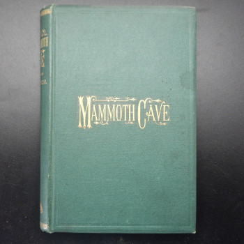 An Historical and Descriptive Narrative of the Mammoth Cave of Kentucky - Product Image