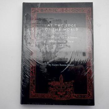 At the Edge of the World: Caves and the Late Classic Maya World View - Product Image