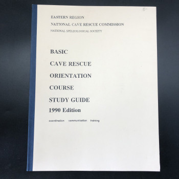 Basic Cave Rescue Orientation Course Study Guide 1990 - Product Image