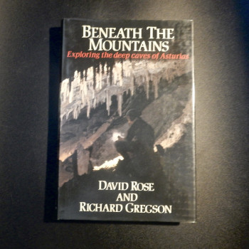 Beneath the Mountains; Exploring the deep caves of Asturias - Product Image
