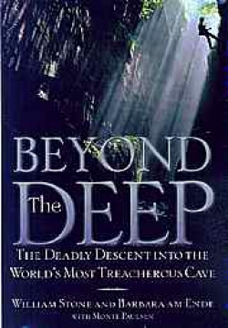 Beyond the Deep: The Deadly Descent into the World's Most Treacherous Cave - Product Image