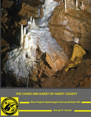 Bulletin 23 -- The Caves and Karst of Hardy County - Product Image