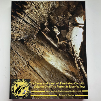 Bulletin 25 -- The Caves and Karst of Pendleton County Volume 1: The Potomac River Valleys - Product Image