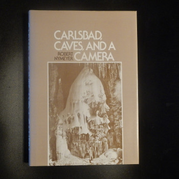 Carlsbad, Caves and a Camera, HB - Product Image