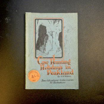 Cave Hunting Holidays in Peakland by G.H. Wilson, c 1933 - Product Image