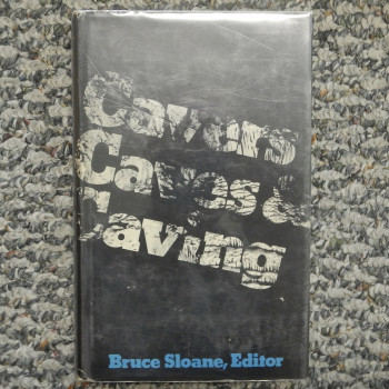 Cavers Caves and Caving by Bruce Sloane, HB w/dj, 1977 - Product Image