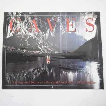 Caves: An Underground Journey by Peter and Ann Bosted, 1997 - Product Image