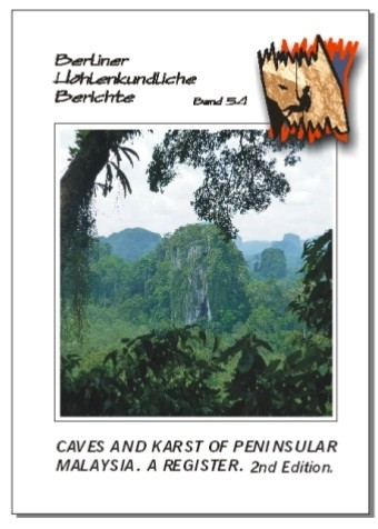 Caves and Karst of Peninsular Malaysia. A Register. 2nd Edition. BHB volume 54. - Product Image