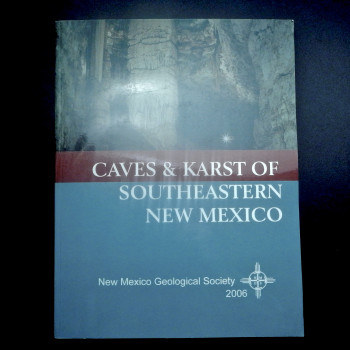 Caves and Karst of Southeastern New Mexico, 2006 - Product Image