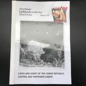 Caves and Karst of the Congo Republic, Central and Northern Gabon  BHB Volume 79 - Product Image