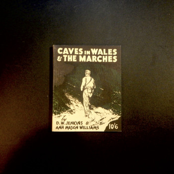 Caves in Wales and the Marches by Jenkins and Williams, 1967 - Product Image