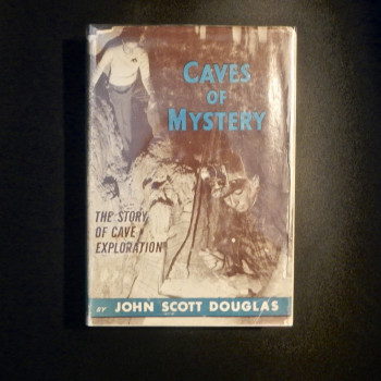 Caves of Mystery: The Story of Cave Exploration - Product Image
