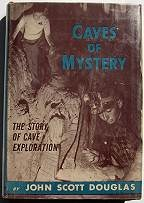 Caves of Mystery; The story of Cave Exploration - Product Image