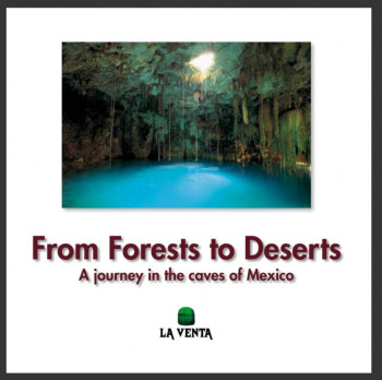 Between Deserts and Forests - Journey into the caves of Mexico OUT OF STOCK - Product Image