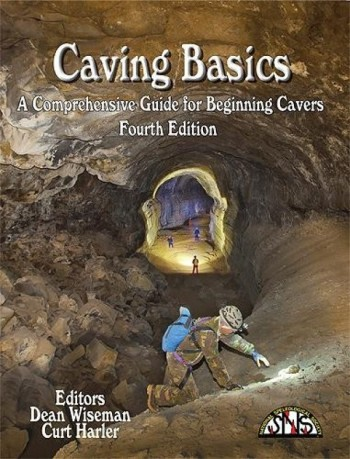 Caving Basics - A Comprehensive Guide for Beginning Cavers Fourth Edition - Product Image