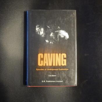 Caving; Episodes of Underground Exploration - Product Image