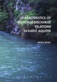 Characteristics of Recharge-Discharge Relations in Karst Aquifer - Product Image