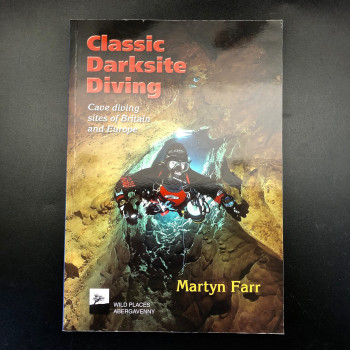 Classic Darksite Diving: Cave diving sites of Britain and Europe OLD - Product Image