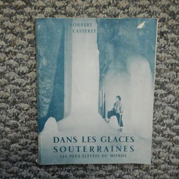 Dans Les Glaces Souterraines by Norbert Casteret - Product Image