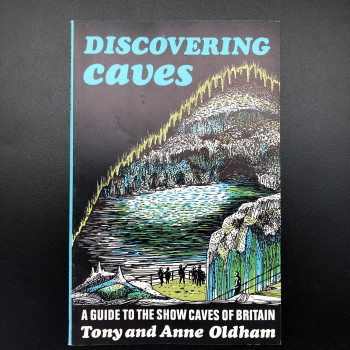 Discovering Caves: A Guide to the Show Caves of Britain - Product Image