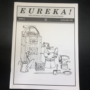 Eureka! The Journal of Mining Collectibles, Issue #1 - Product Image