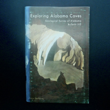 Exploring Alabama Caves Geological Survey of AL 1973 - Product Image
