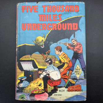 Five Thousand Miles underground or the Mystery of the Centre of the Earth (DUST JACKET 1943) - Product Image